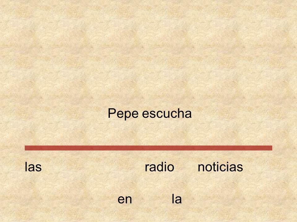 Pepe escucha las radio noticias en la