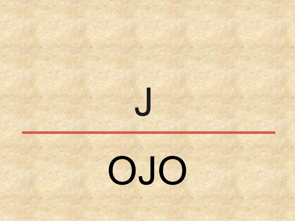 J OJO