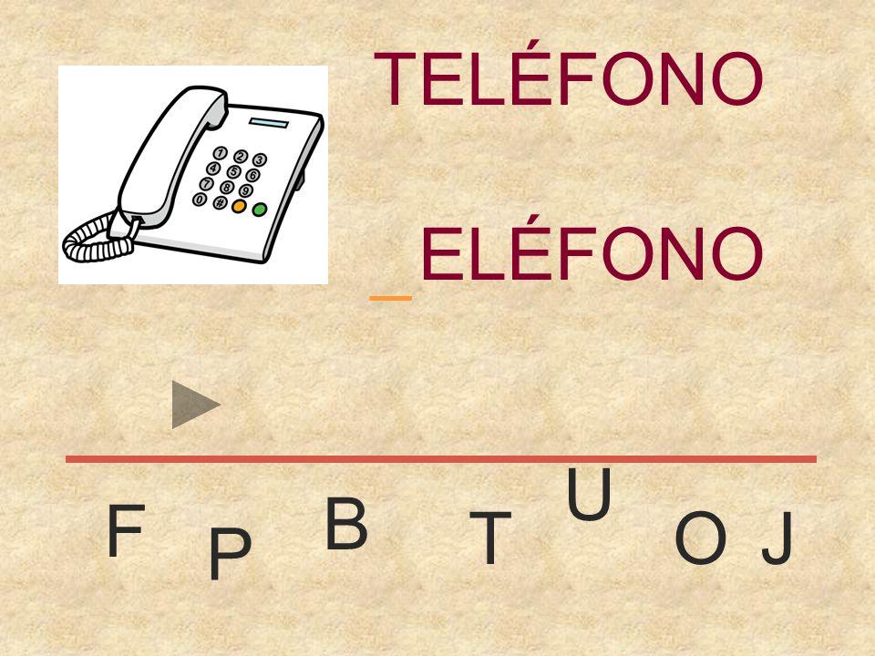 TELÉFONO _ TELÉFONO U B F T O J P