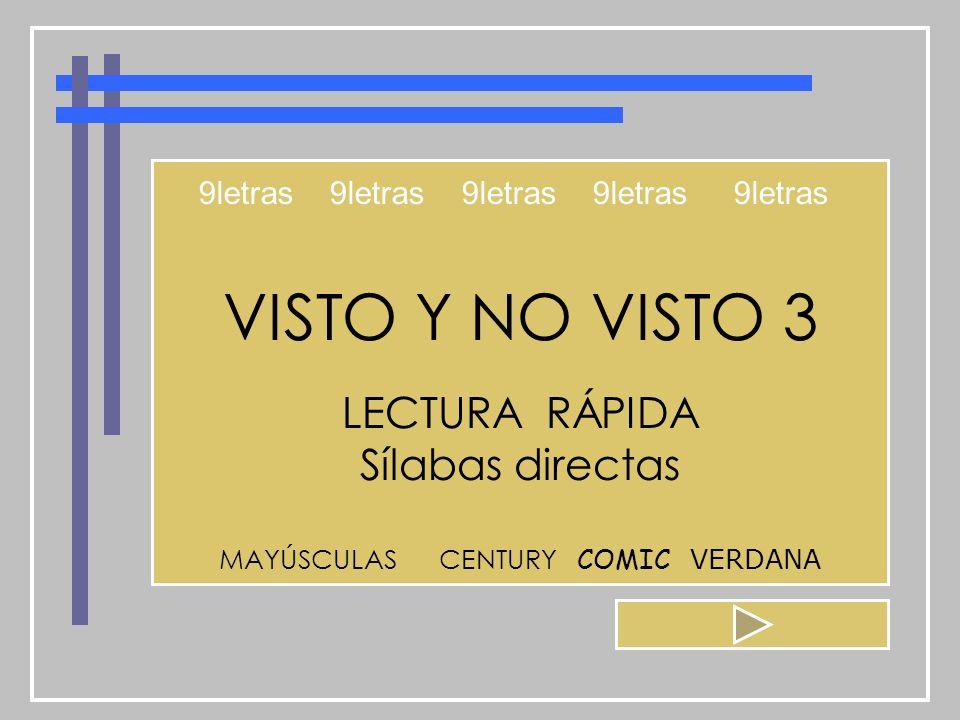 VISTO Y NO VISTO 3 LECTURA RÁPIDA Sílabas directas