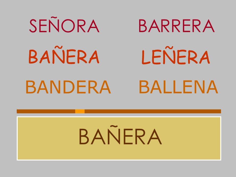 SEÑORA BARRERA BAÑERA LEÑERA BANDERA BALLENA BAÑERA