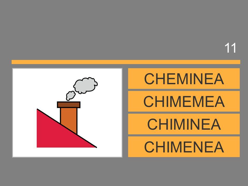 11 CHEMINEA CHIMEMEA CHIMINEA CHIMENEA