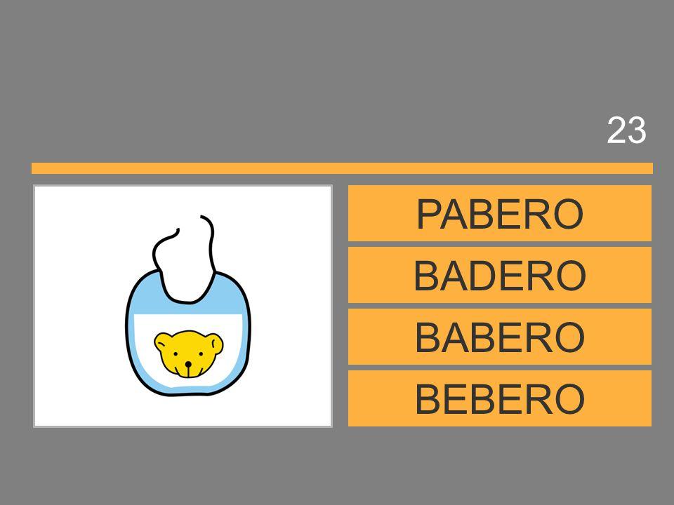 23 PABERO BADERO BABERO BEBERO
