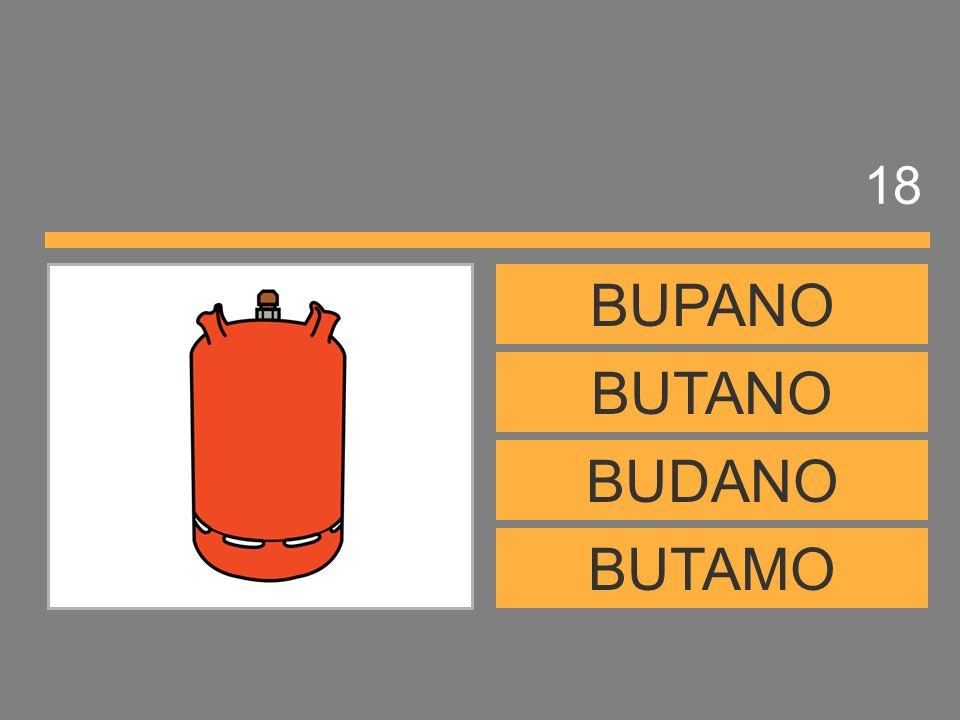 18 BUPANO BUTANO BUDANO BUTAMO