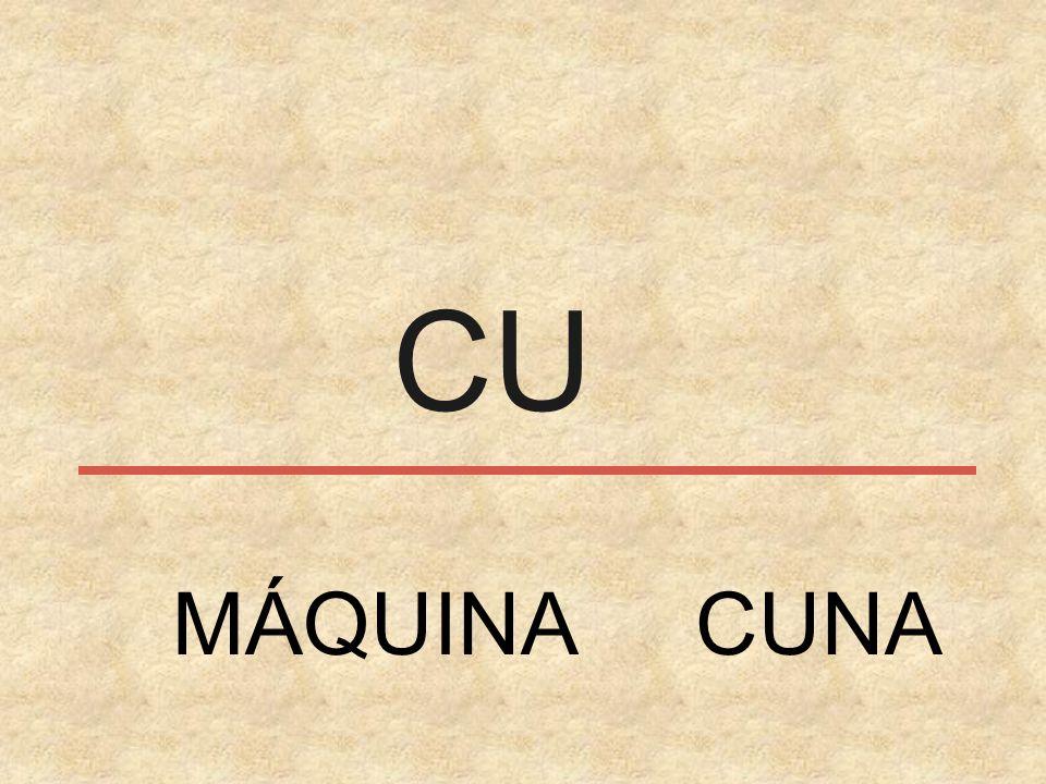 CU MÁQUINA CUNA