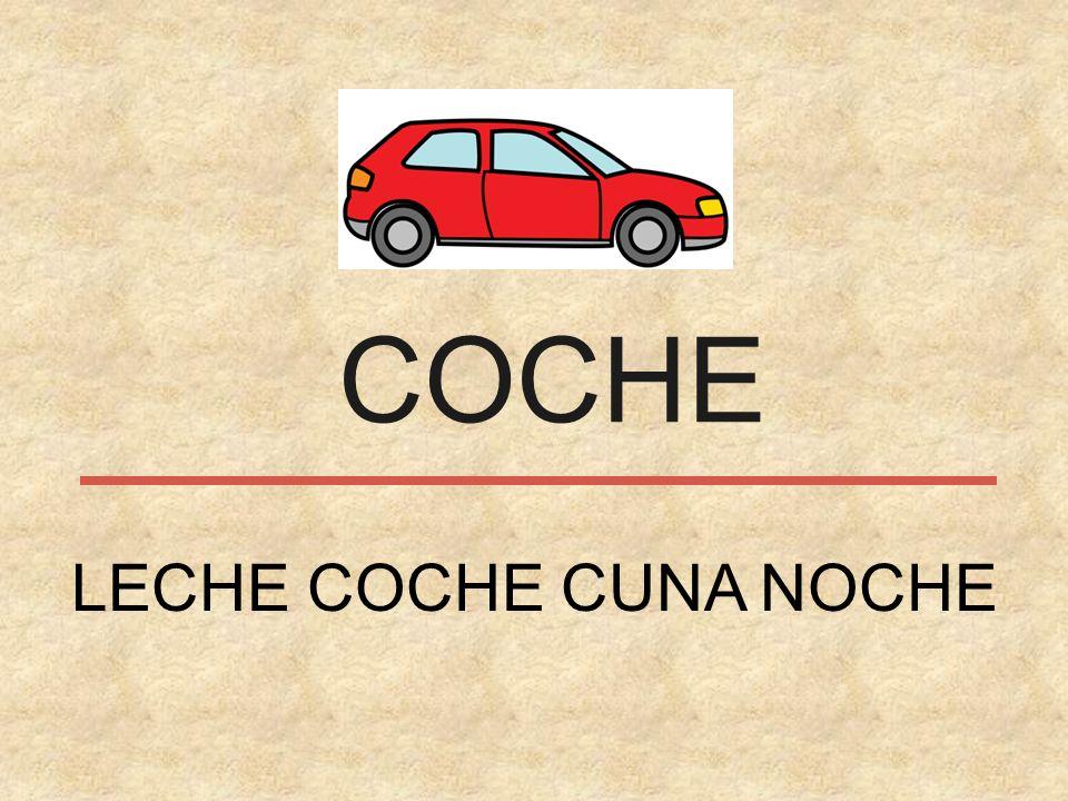 COCHE LECHE COCHE CUNA NOCHE
