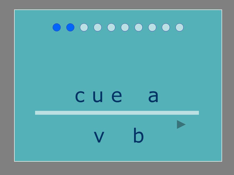 c u e v a v b