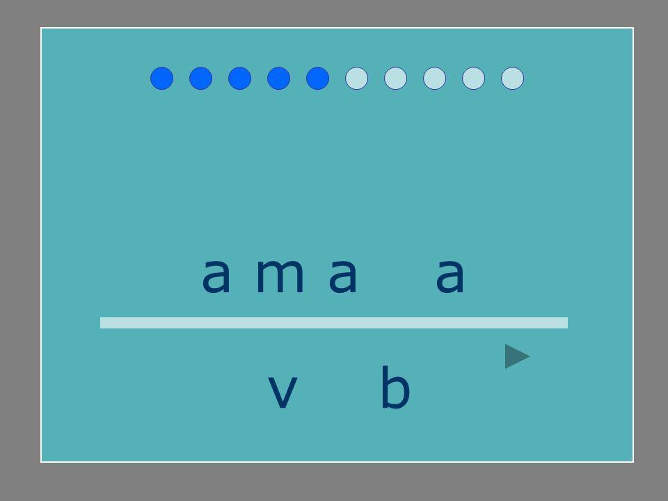 a m a b a v b