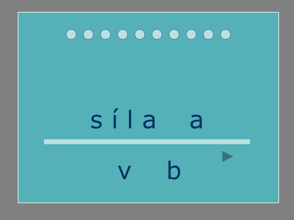 s í l a b a v b