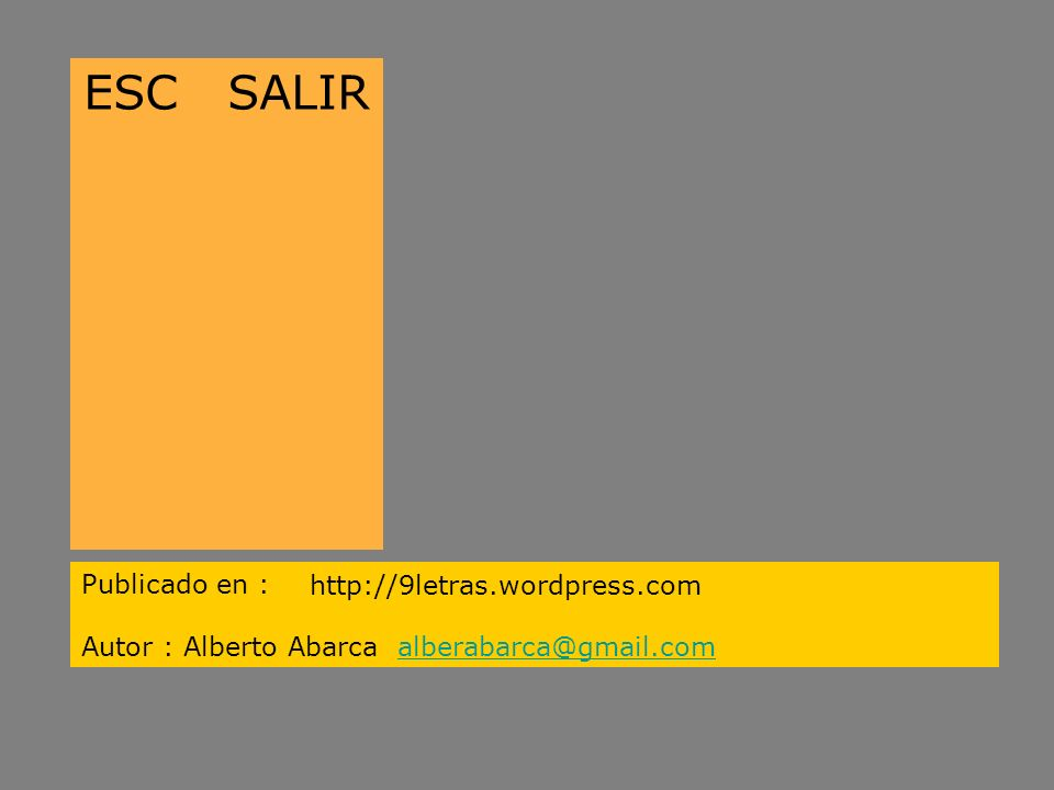 ESC SALIR Publicado en : http://9letras.wordpress.com