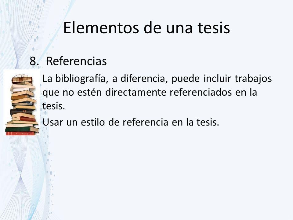 Elementos de una tesis Referencias