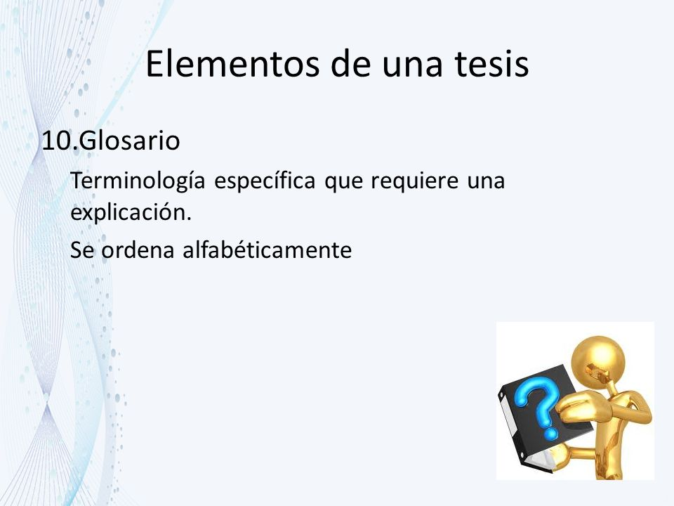 Elementos de una tesis Glosario
