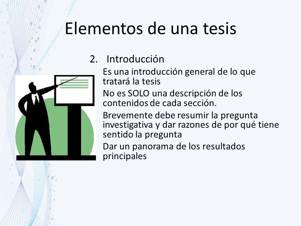 Elementos de una tesis Introducción