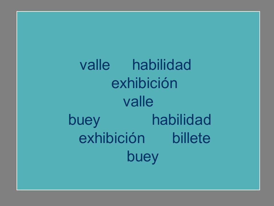 valle habilidad exhibición valle buey habilidad exhibición billete buey