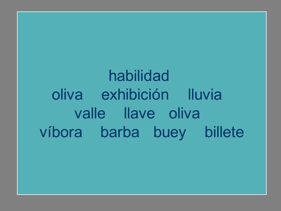 oliva exhibición lluvia valle llave oliva víbora barba buey billete