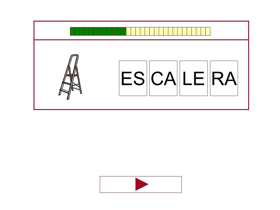 ES CA LE RA