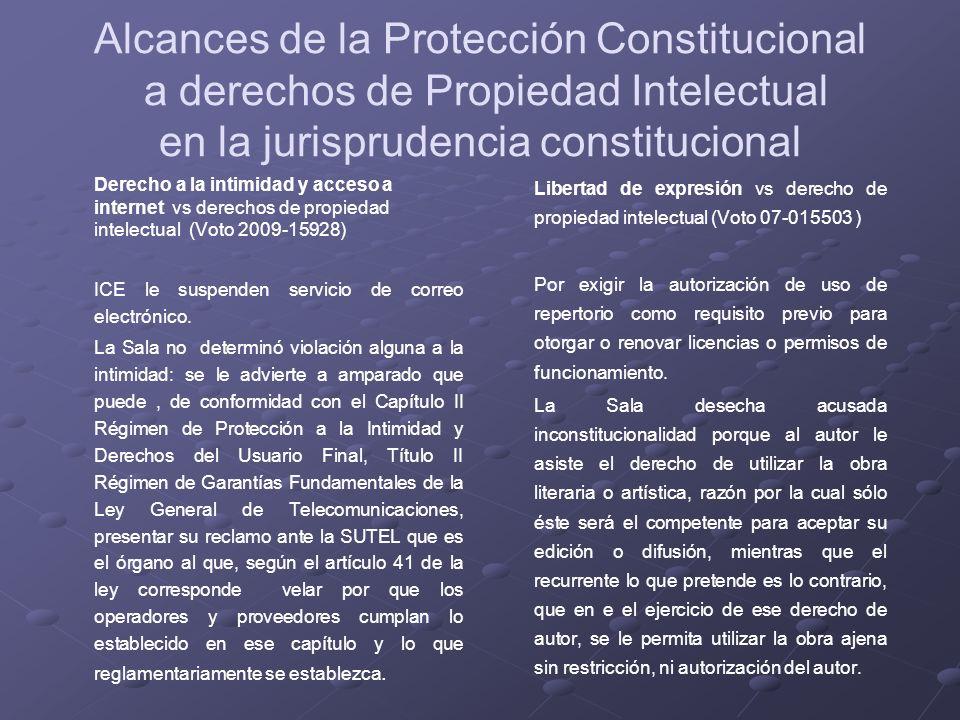 Alcances de la Protección Constitucional a derechos de Propiedad Intelectual en la jurisprudencia constitucional