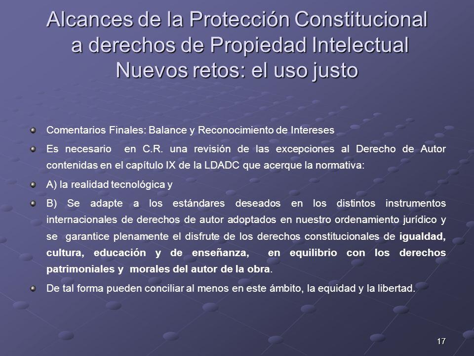 Alcances de la Protección Constitucional a derechos de Propiedad Intelectual Nuevos retos: el uso justo