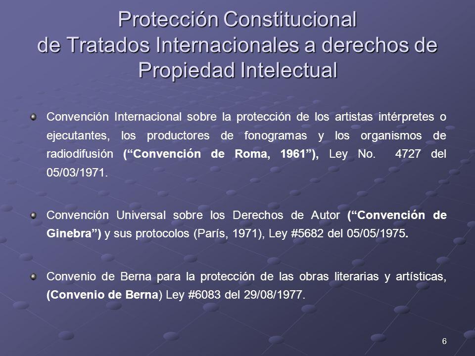 Protección Constitucional de Tratados Internacionales a derechos de Propiedad Intelectual