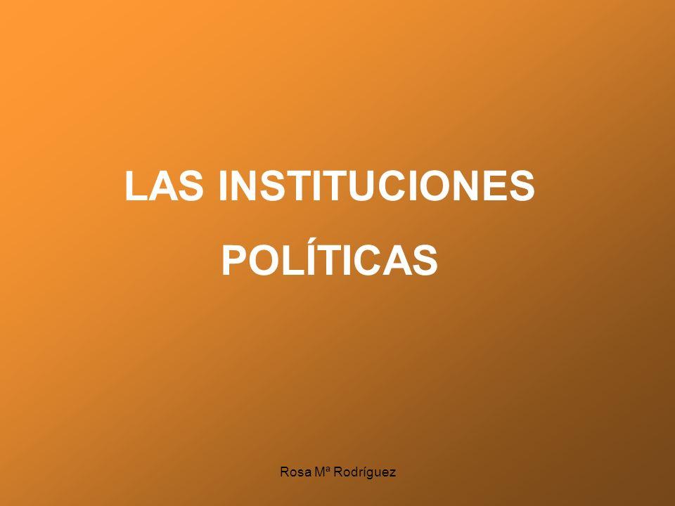 LAS INSTITUCIONES POLÍTICAS
