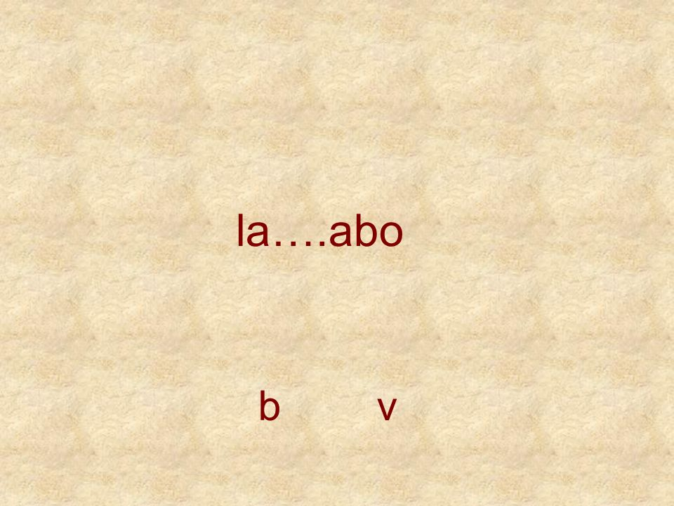 la….abo b v