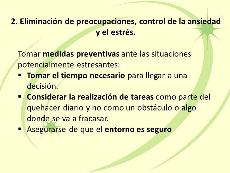 2. Eliminación de preocupaciones, control de la ansiedad y el estrés.