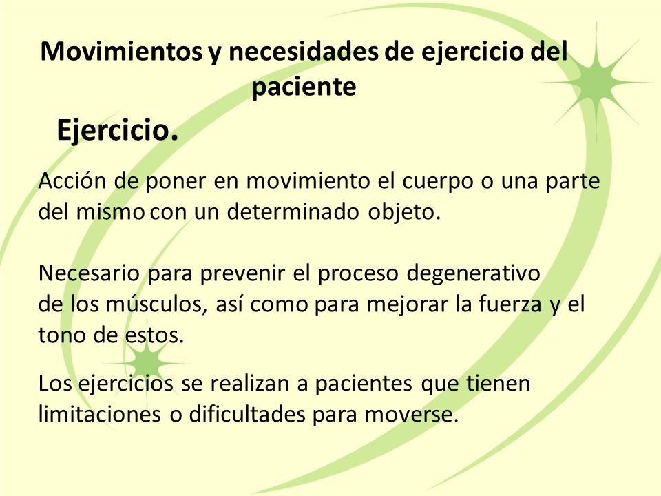Movimientos y necesidades de ejercicio del paciente