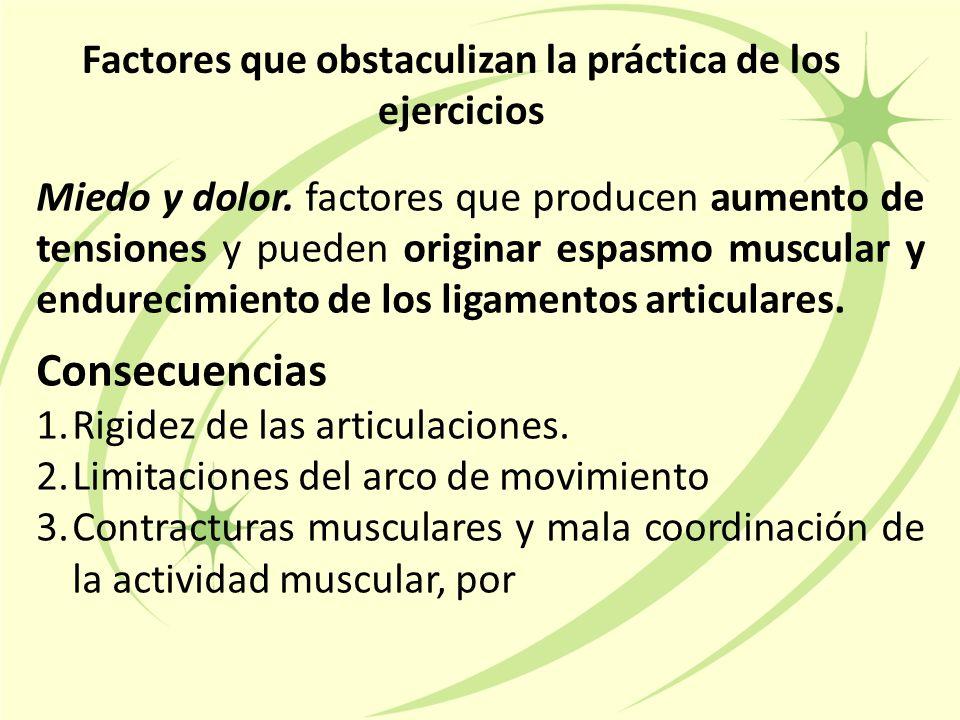 Factores que obstaculizan la práctica de los ejercicios