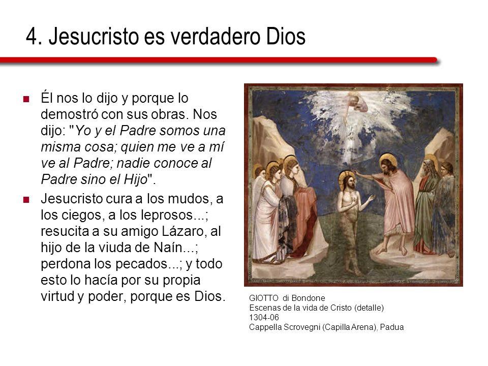 4. Jesucristo es verdadero Dios