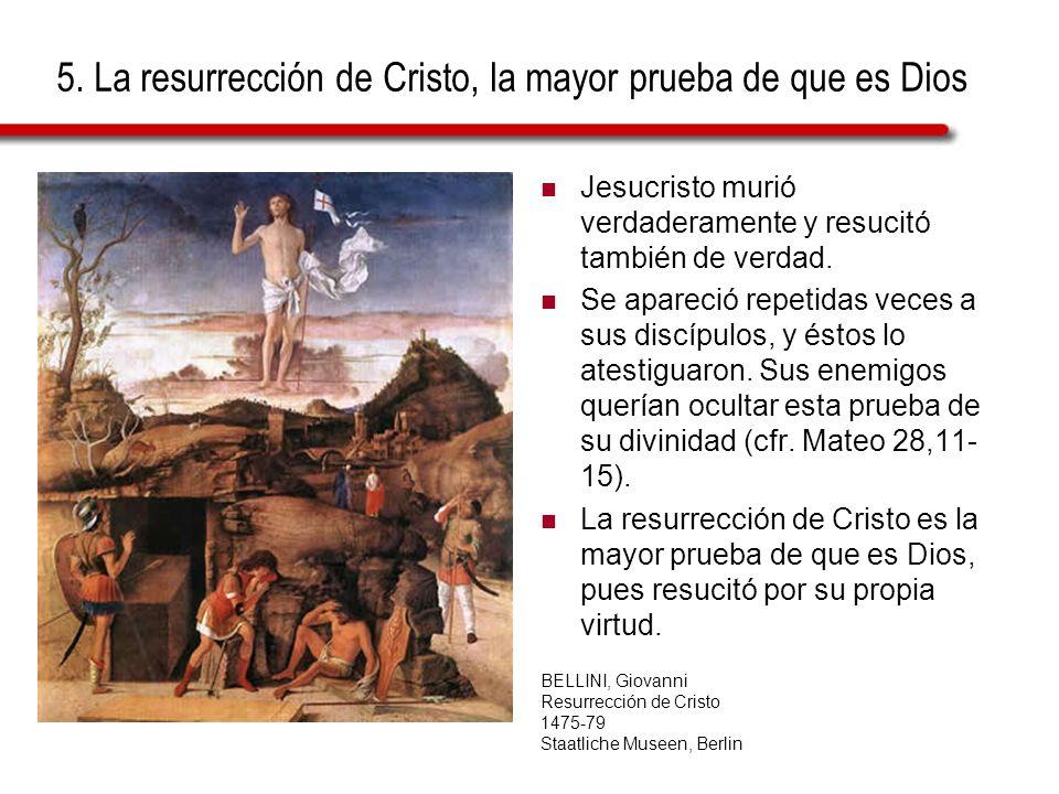5. La resurrección de Cristo, la mayor prueba de que es Dios
