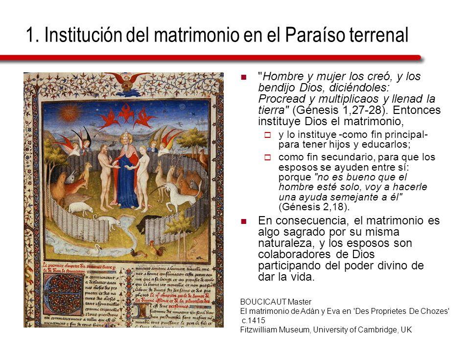 1. Institución del matrimonio en el Paraíso terrenal