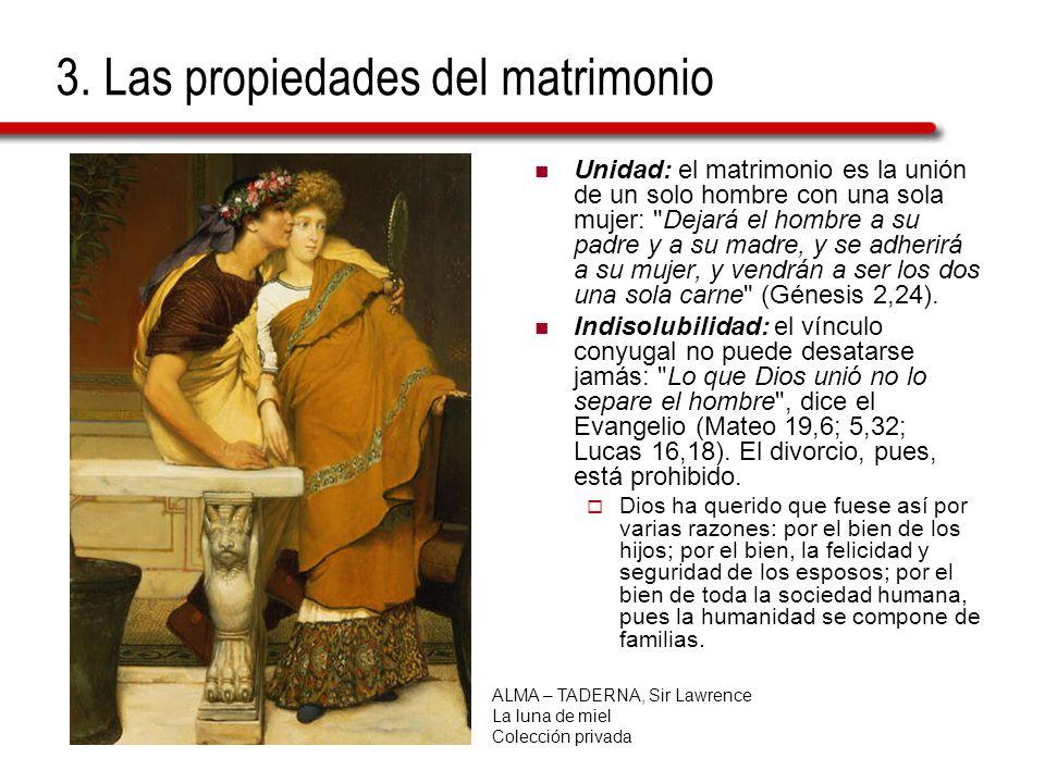3. Las propiedades del matrimonio