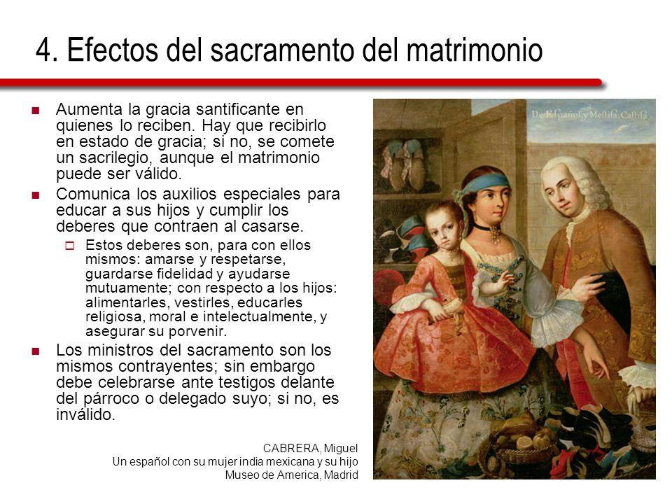 4. Efectos del sacramento del matrimonio
