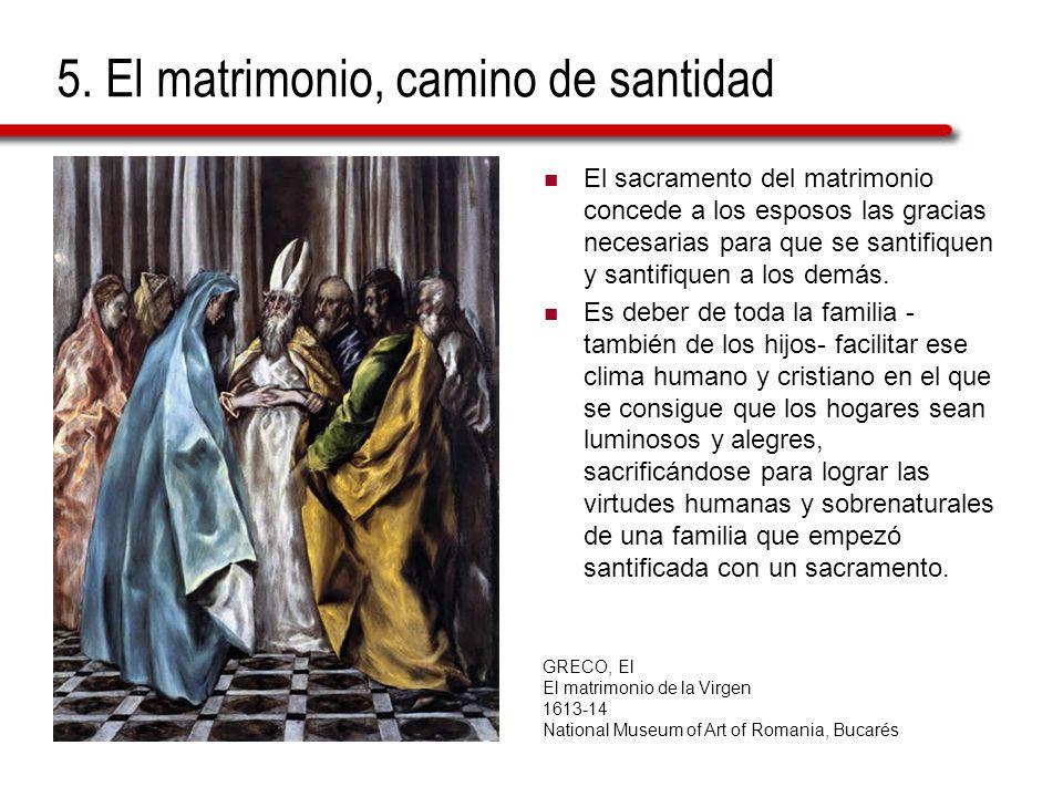5. El matrimonio, camino de santidad