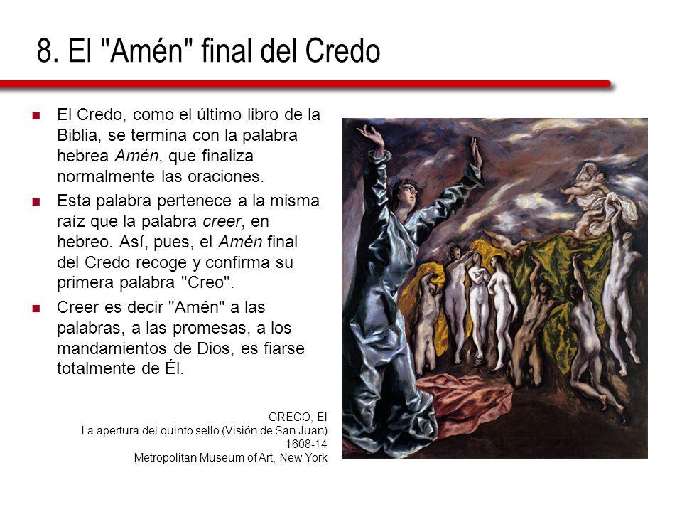 8. El Amén final del Credo