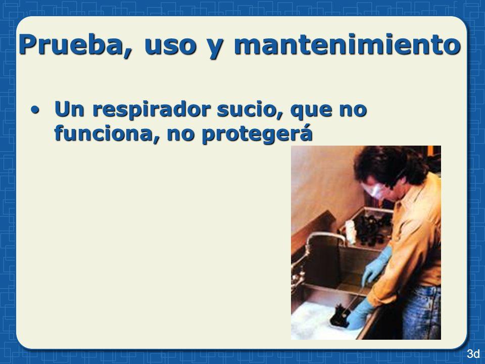 Prueba, uso y mantenimiento