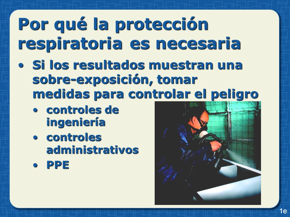 Por qué la protección respiratoria es necesaria