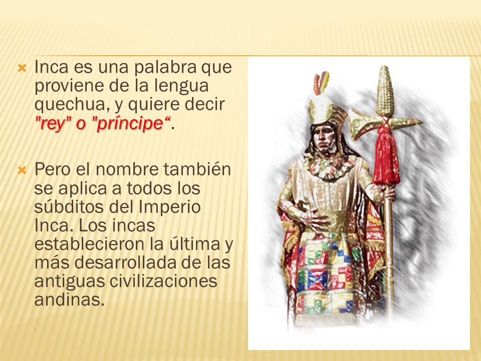El imperio inca ppt video online descargar for De que lengua proviene la palabra jardin