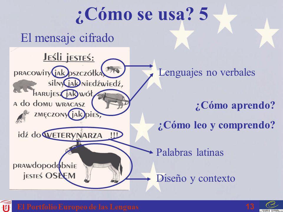 ¿Cómo se usa 5 El mensaje cifrado Lenguajes no verbales