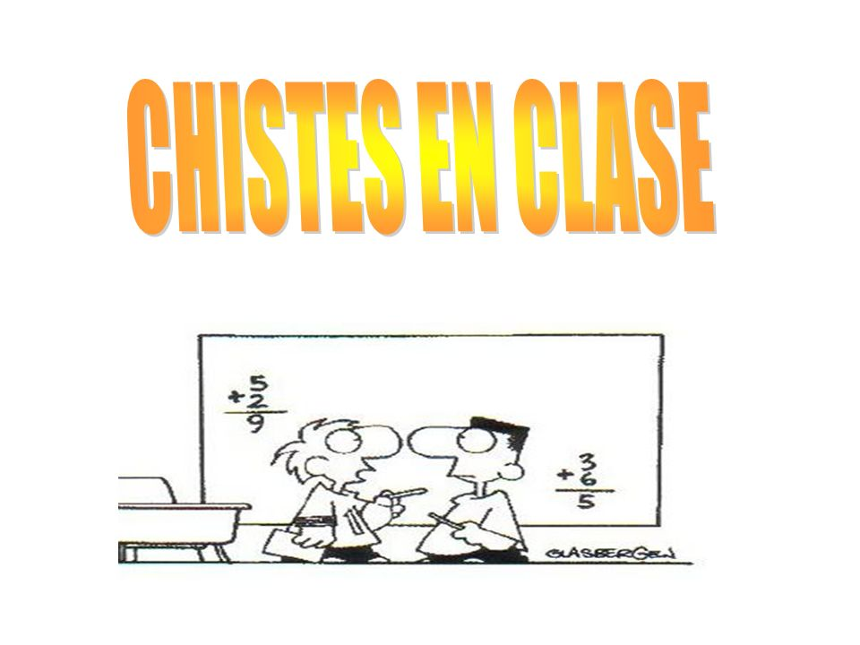 CHISTES EN CLASE