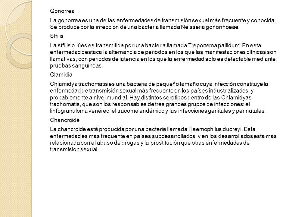 Gonorrea La gonorrea es una de las enfermedades de transmisión sexual más frecuente y conocida.
