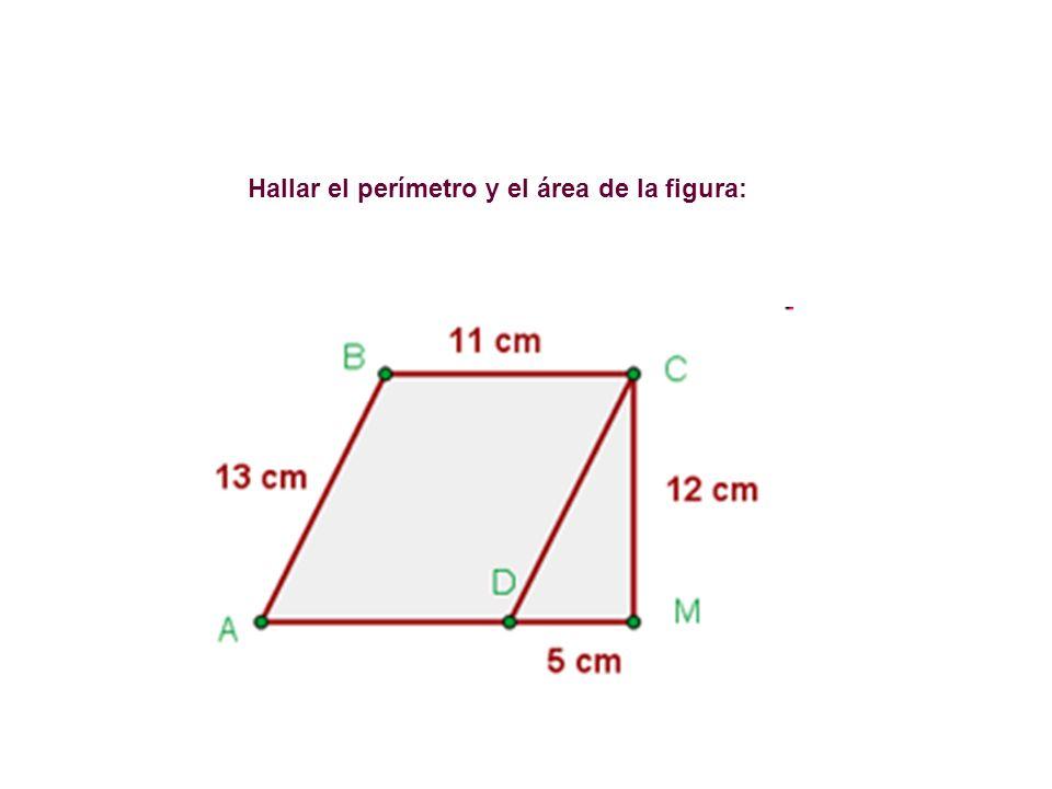 Hallar el perímetro y el área de la figura: