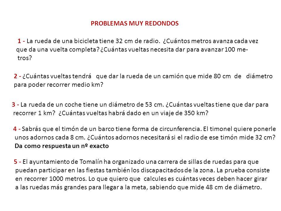 PROBLEMAS MUY REDONDOS