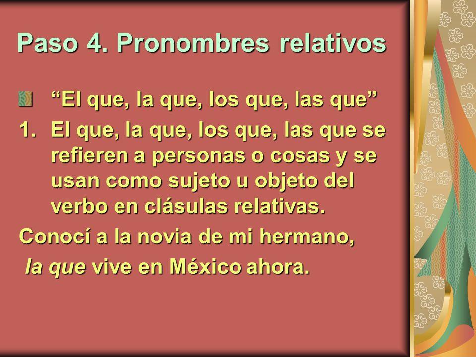 Paso 4. Pronombres relativos