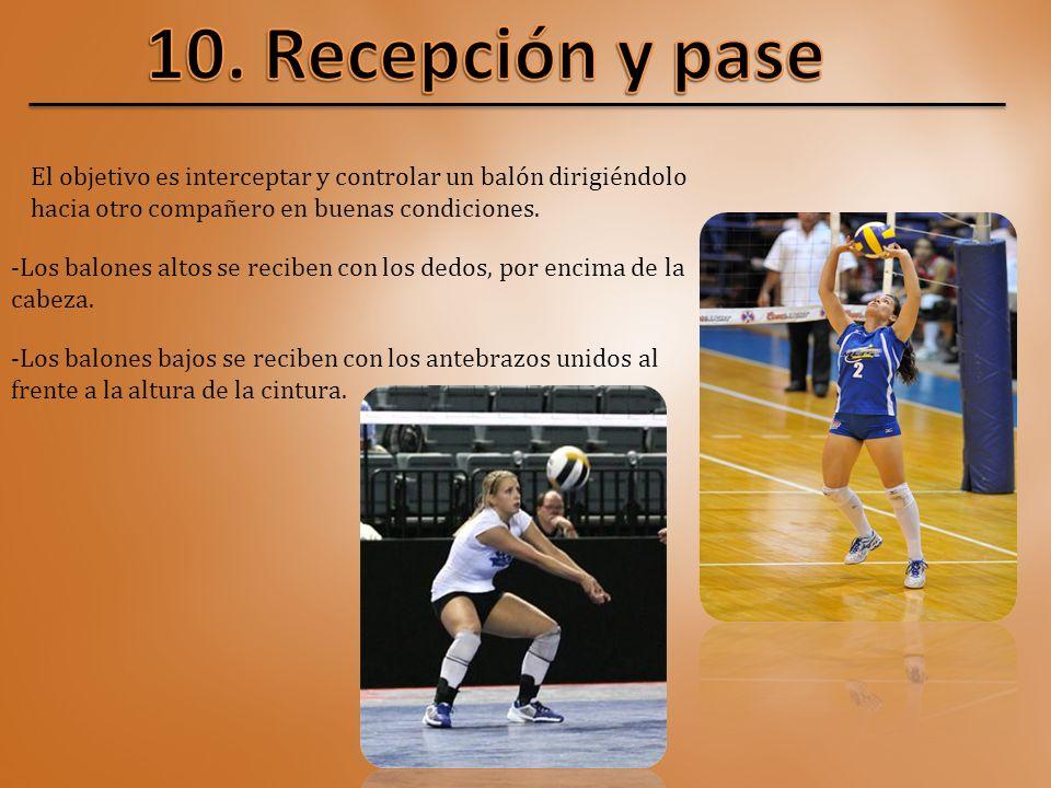10. Recepción y pase El objetivo es interceptar y controlar un balón dirigiéndolo hacia otro compañero en buenas condiciones.