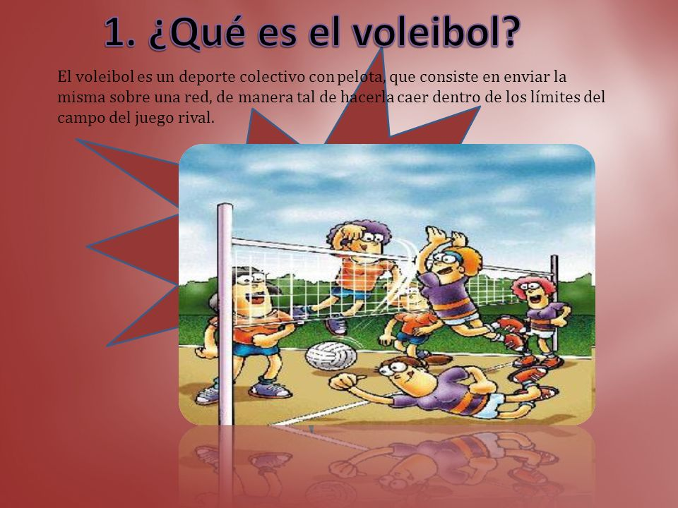 1. ¿Qué es el voleibol ¿Qué es el voleibol
