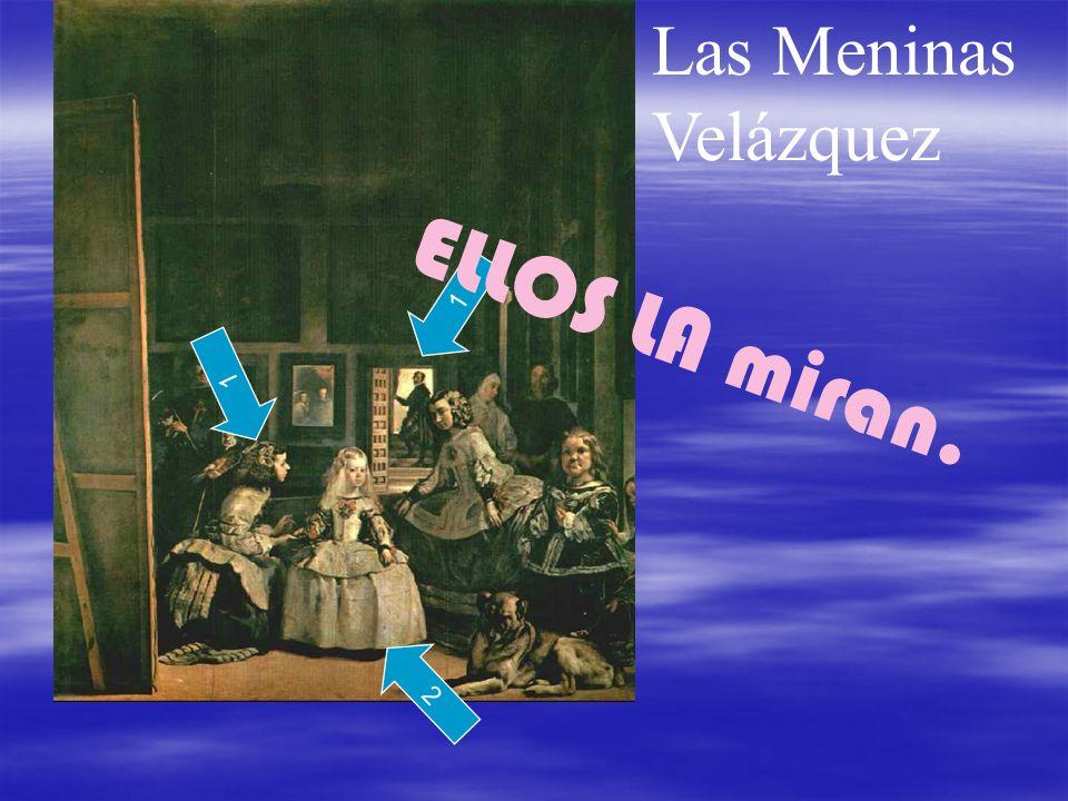 ELLOS LA miran. Las Meninas Velázquez 1 1 2