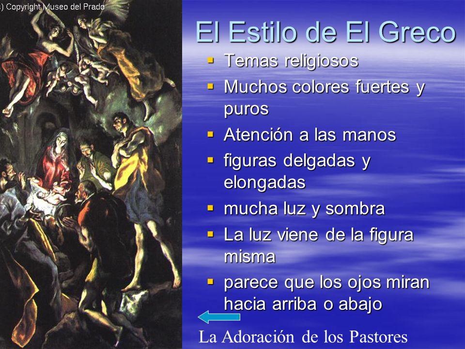 El Estilo de El Greco Temas religiosos Muchos colores fuertes y puros