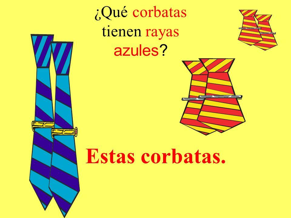 ¿Qué corbatas tienen rayas azules