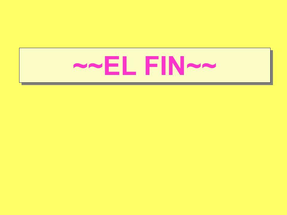 ~~EL FIN~~